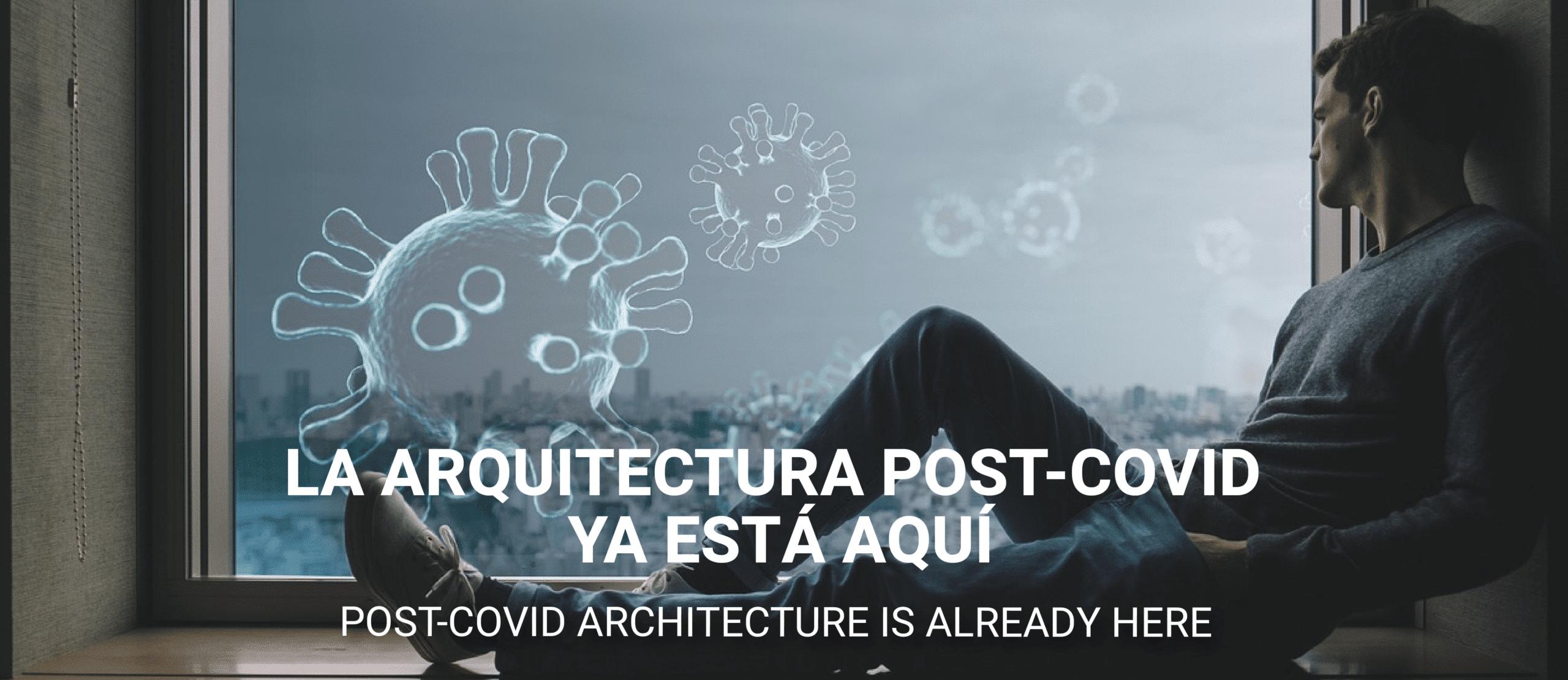 La arquitectura post-COVID