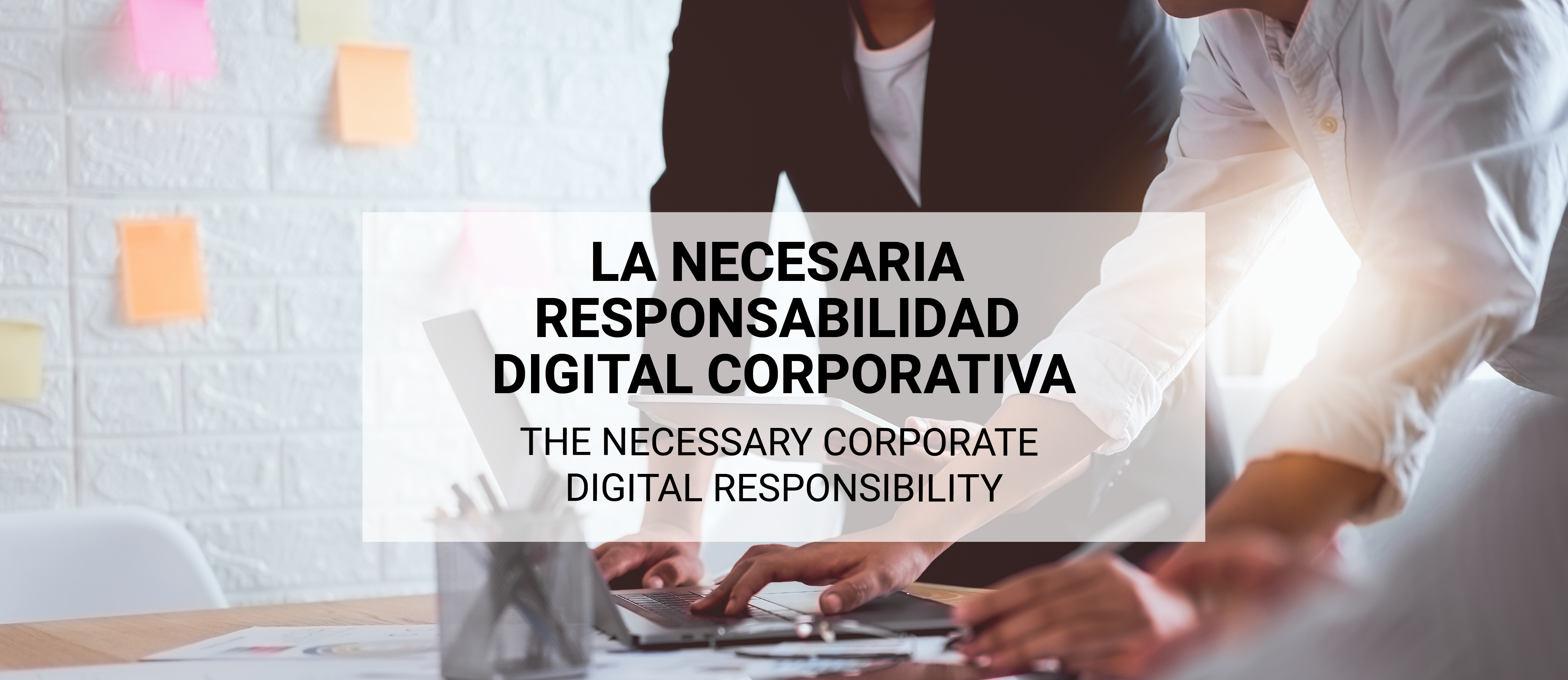 The necessary Corporate Digital Responsibility
