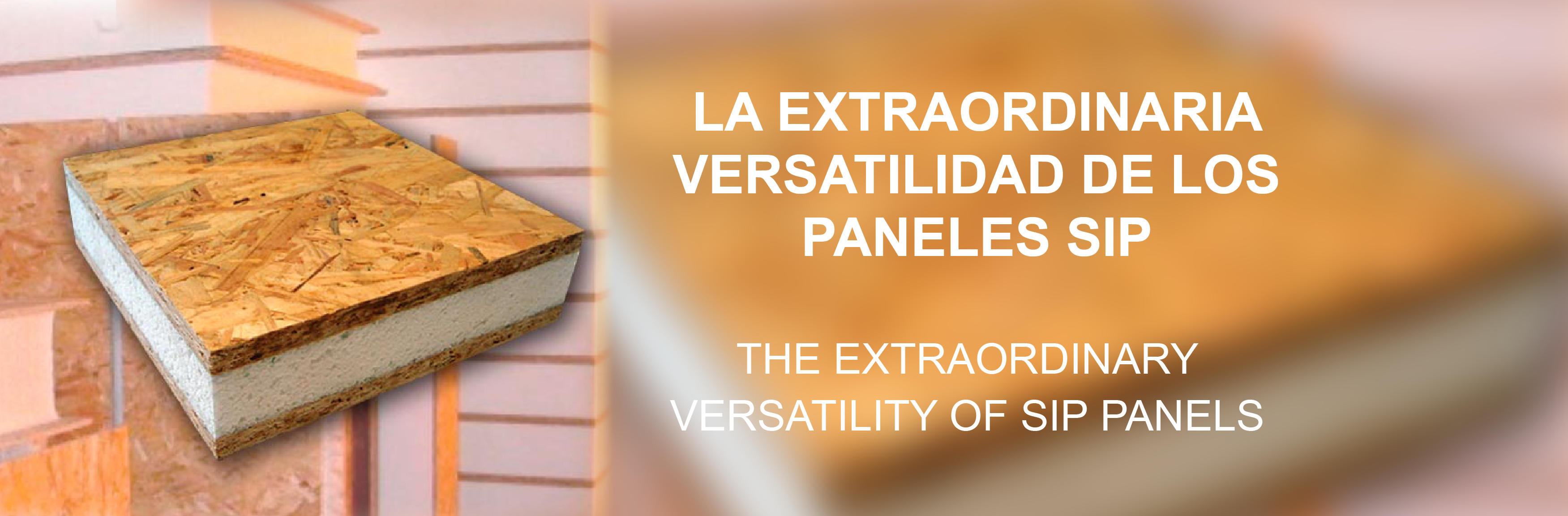 La extraordinaria versatilidad de los paneles SIP